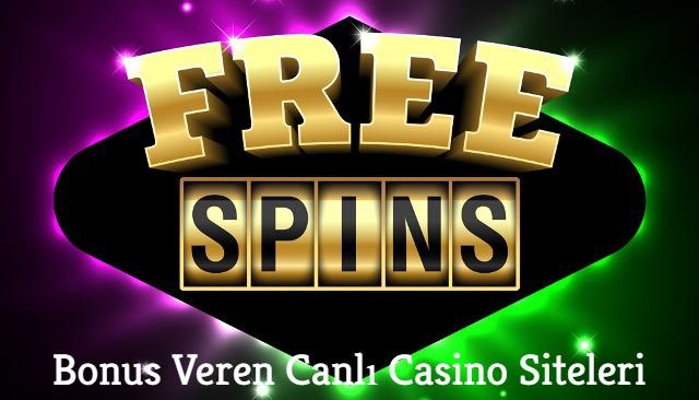 Bonus Veren Canlı Casino Siteleri