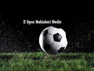E Spor Bahisleri Nedir